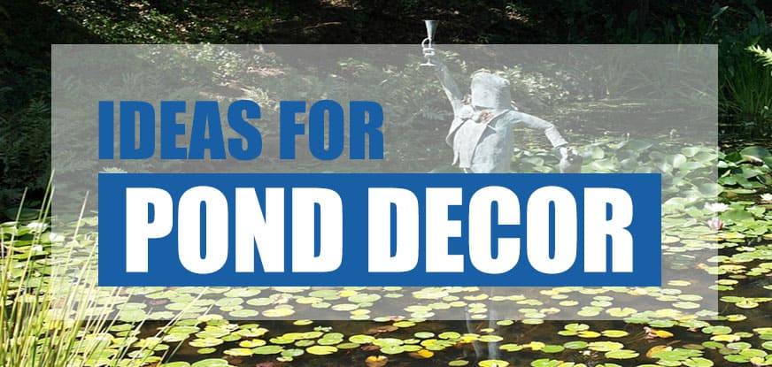 best pond decorations