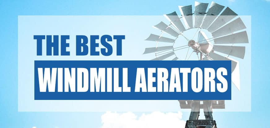 best windmill pond aerator
